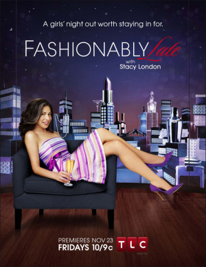 Fashionably Late with Stacy London (TV)