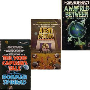 LOT 3 Norman Spinrad AGENT OF CHAOS WORLD BETWEEN VOID CAPTAINS TALE