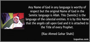 God in any language is worthy of respect but the original Name of God ...