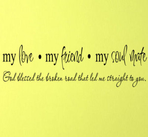 is your soulmate soulmate quotes my soul mate lt my soul mate lt