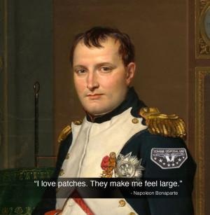 Napoleon Bonaparte Wears Patches