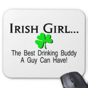 Irish Girl Best Drinking Buddy A Guy Can Have Mouse Mat