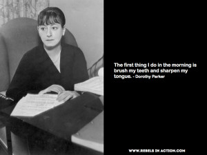 Dorothy Parker Quote Brush Teeth Sharpen Tongue