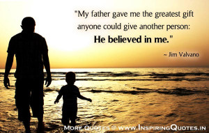 Father Quotes, Sayings Thought about Dad, Daddy, Fathers Images ...