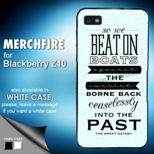 The Great Gatsby quotes - Blackberry Z10 Case