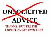 unwanted advice quotes - Google Search Advice Quotes, Inspiration ...