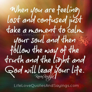 ... Feeling Lost And Confused. - Love Quotes And SayingsLove Quotes And