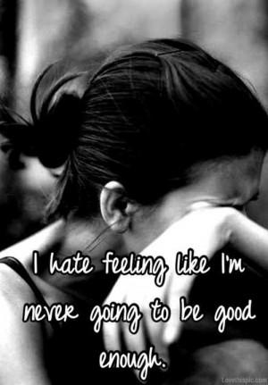 Never good enough