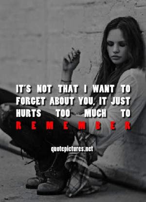... you left me..and never came back? So I need to forget right? So why am