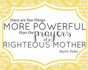 LDS Quote Printable- Power of Mothe rs Prayer ...