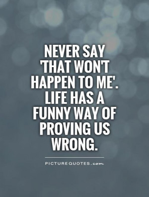Life Quotes Uncertainty Quotes