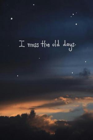 do miss those days..