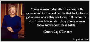 Young women today often have very little appreciation for the real ...