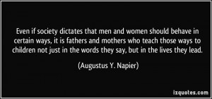 Even if society dictates that men and women should behave in certain ...