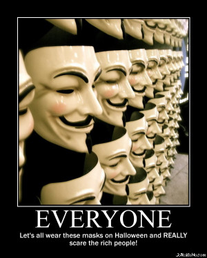 Guy Fawkes Meme The boogeyman for rich people