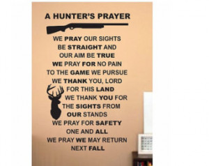 Quote wall Sign Vinyl Decal Sticker Hunters prayer We Hunt Camo deer ...