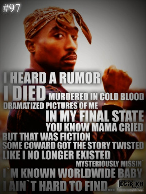 Quotes About Life: I Heard Rumor I Died Hundered In Cold Blood Quote ...