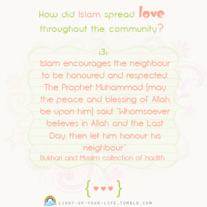 light-up-your-life:Series: How did Islam spread love throughout the ...