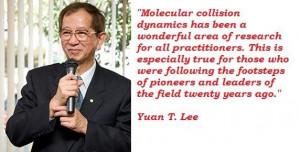 Yuan t lee famous quotes 5