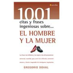 ... 1001 Clever Quotes and Phrases About) (Spanish Edition) Gregorio Doval