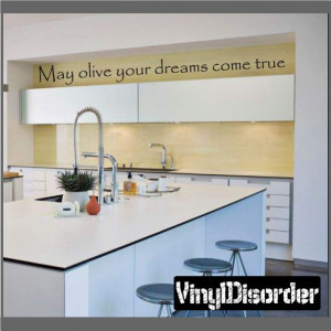 May olive your dreams come true Wall Quote Mural Decal