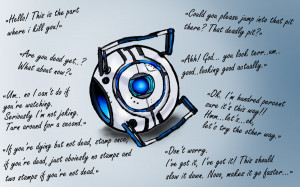 Portal 2 Wheatley Quotes Wheatley and his best quotes