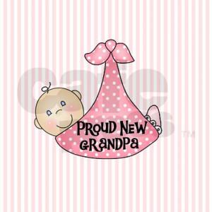 baby_girl_proud_new_grandpa_35_button.jpg?height=460&width=460 ...