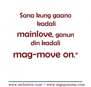 quotes about moving on from a relationship ... move on tagalog