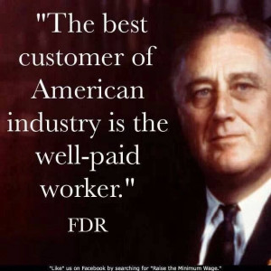 The best customer of American industry is the well-paid worker ...