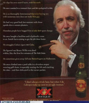 Thread: Dos Equis Guy! Thought this was pretty funny to share with you ...
