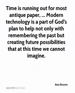 Time is running out for most antique paper, ... Modern technology is a ...