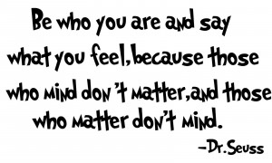 DR. SEUSS Quote Be Who You Are.Removable Vinyl wall art decal decor