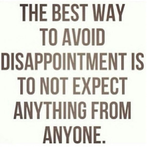 Disappointment Quotes About