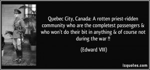Quebec City, Canada: A rotten priest-ridden community who are the ...