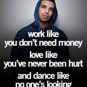 Drake Quotes Love Him Much
