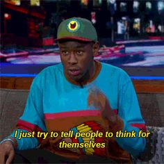 Tyler The Creator Quotes Tyler the creator