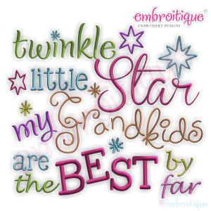 Twinkle Little Star My Grandkids are the BEST by far