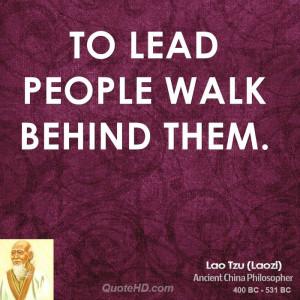 To lead people walk behind them.