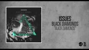 Issues - Black Diamonds (Intro) - black diamonds - http://jewelry ...
