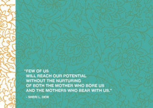 ... the mother who bore us and the mother who bear with us sheri l dew