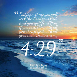Quotes Picture: but from there you will seek the lord your god, and ...