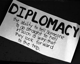 Diplomacy Quotes & Sayings