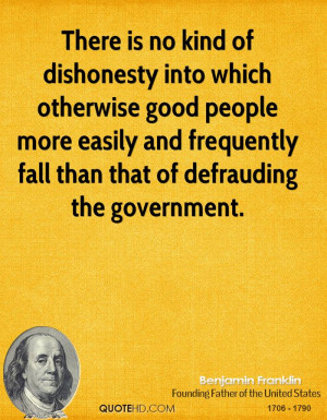 ... easily and frequently fall than that of defrauding the government