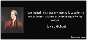 am indeed rich, since my income is superior to my expenses, and my ...
