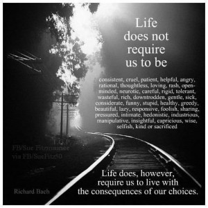 We must live with our choices picture quotes image sayings