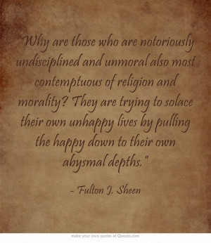 "Quote Fulton J. Sheen - ""Why are those who are notoriously ..."