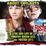 Odd-Life-of-Timothy-Green-vs-Foster-150x150.jpg