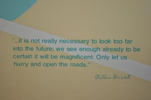 ... be magnificent. Only let us hurry and open the roads.