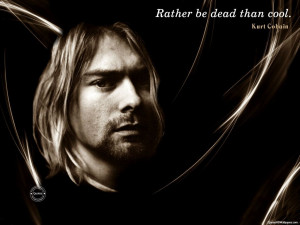 Kurt Cobain Cool Quotes Images, Pictures, Photos, HD Wallpapers