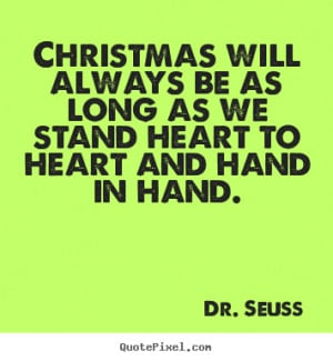 ... quotes about friendship - Christmas will always be as long as we stand